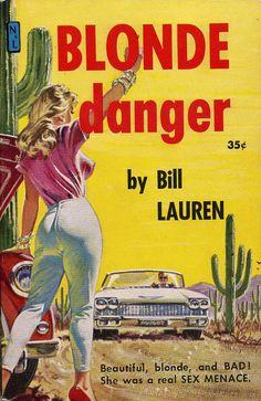 BLONDE DANGER // pulp covers vintage art