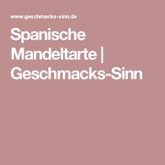 Spanische Mandeltarte   Geschmacks-Sinn