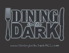 Dining in the Dark in Bryan/College Station - Whoop!
