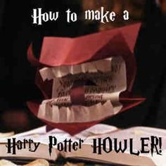 DIY Harry Potter Howler card. Uses floral wire for the shape, graphic diagrams with folding instructions included!!   http://www.the-leaky-cauldron.org/features/crafts/othercrafts/howler