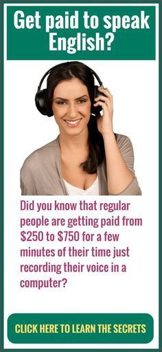 ******How To Make $250/Day Just Speaking English:**** Did you know that regular people are getting paid from $50 to $250 for a few minutes of their time just recording their voice in a computer? Click to learn the secrets.