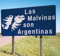Las Malvinas son Argentinas!!  (Faulkland Islands, but you don't dare call them that)
