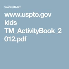 www.uspto.gov kids TM_ActivityBook_2012.pdf