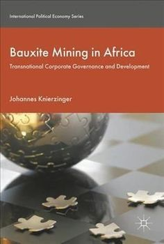 Bauxite Mining in Africa: Transnational Corporate Governance and Development