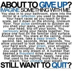 Quitting's for losers.