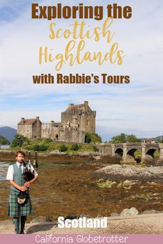 Explore the Scottish Highlands with Rabbie's Tours | Isle of Skye Tour | Eilean Donan Castle | Best Sights to See on the Isle of Skye | Top Places to Visit in the Scottish Highlands | Guided Tour of the Highlands | What to See in the Scottish Highlands | What to do on the Isle of Skye | Coach Tour of the Isle of Skye | Top Places to Visit in Scotland | Visit Scotland | Sponsored Post | #Scotland #ScottishHighlands #IsleofSkye - California Globetrotter