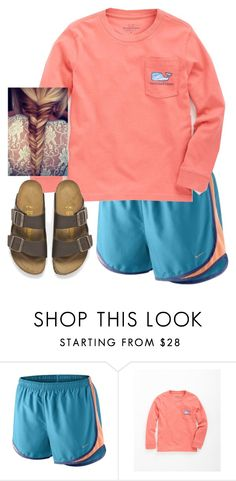 """Be yourself, your real self"" by preppy-classy ❤ liked on Polyvore featuring NIKE, Vineyard Vines and Birkenstock"