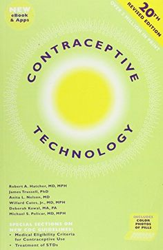 Contraceptive Technology by Robert A. Hatcher http://www.amazon.com/dp/1597080047/ref=cm_sw_r_pi_dp_6Ro3vb00DTZYB