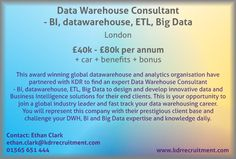 New Job: Data Warehouse Consultant - BI, datawarehouse, ETL, Big Data needed in London. Contact Ethan to find out more or apply online today!