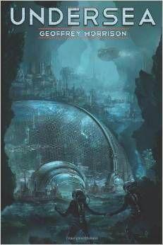Review: Undersea by Geoffrey Morrison - Bookkaholic