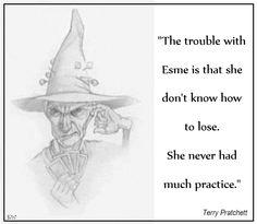 Granny Weatherwax. Discworld quote by Sir Terry Pratchett.  Artist Paul Kidby by Kim White.