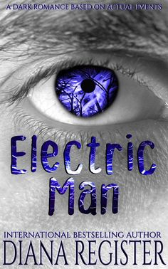 Electric Man by Diana Register will be one of the novels in the twenty-plus boxed set Possessed by Passion coming soon. Dark Love, Strong Feelings, Creatures Of The Night, Wish Come True, Married Men, First Dates, Paranormal Romance, Over Dose, Romance Books