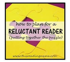 How to Plan for a Reluctant Reader {This Reading Mama}