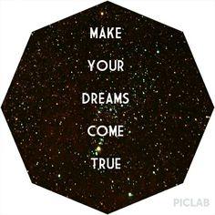 Make all your dreams come true!!