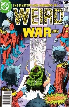 Weird War Tales #63 - Battleground / To the Last Man (Issue)