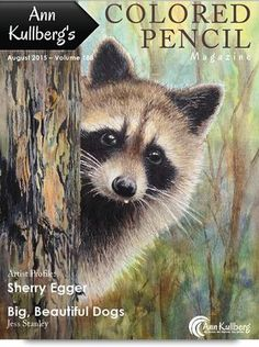 August 2015 - Ann Kullberg's Colored Pencil Magazine