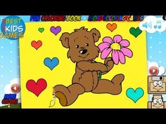 Sweet Bear Loves You - Fun Coloring Book - YouTube