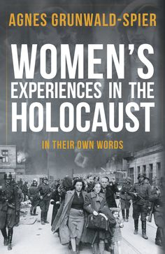 Buy Women's Experiences in the Holocaust by Agnes Grunwald-Spier at Mighty Ape NZ. This book brings to light women's experiences in the Holocaust. It explains why women's difficulties were different to those of men. Men were taken aw. Reading Lists, Book Lists, Reading Room, Books To Buy, Books To Read, Holocaust Books, Holocaust Survivor Stories, Holocaust Survivors, Good Books
