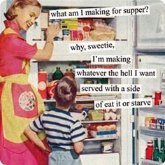 What all housewives probably think all the time.