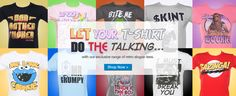 Slogan T-Shirts!     http://www.truffleshuffle.co.uk/store/advanced_search_result.php?keywords=slogan