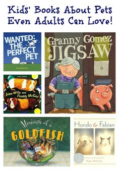 Children's books for pet lovers of all ages, books about pets (even some strange ones)