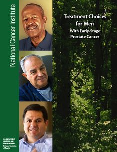 Treatment Choices for Men With Early-Stage Prostate Cancer - Publication from National Cancer Institute