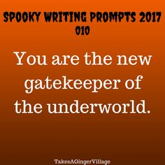 Spooky Writing Prompts Part 1 – Takes A Ginger Village