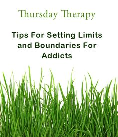 Helpful post for setting limits and boundaries for addicts #therapy #counseling #addiction_boundaries
