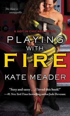 The Lovely Books: Blog Tour Review + Giveaway- PLAYING WITH FIRE(Hot in Chicago, #2) by Kate Meader