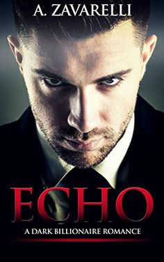 Echo: A Dark Billionaire Romance (Bleeding Hearts Book #1) by A Zavarelli - OMG!  So good I couldn't stop once I started!  Brighton sells her body & mind for 6 months to free her brother. But does Ryland Bennett really want her or just revenge?  Why is he targeting her family?