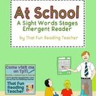 At School – A Sight Word Stages Emergent Reader  This fun Back to School emergent reader (we, at) was written with a range of earliest readers in m...