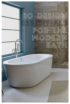 Design the ultimate modern bathroom by sticking to these 10 essentials, including straight edges, sleek finishes, soothing colors, and an abundance of natural materials.