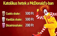 Katolikus hetek van a McDonald's-ben Funny Times, Mcdonalds, Haha, Poems, Funny Quotes, Funny Pictures, Motivation, Hungary, Fictional Characters