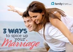 3 ways to spice up your marriage