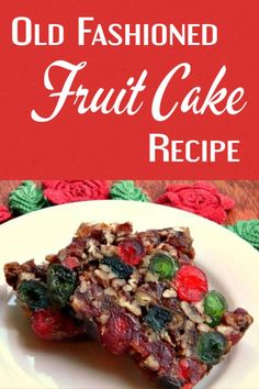 homemade fruit cake recipe ever! Sweet and sticky - more like candy than any fruit cake you've tried.Best homemade fruit cake recipe ever! Sweet and sticky - more like candy than any fruit cake you've tried. Old Fashioned Fruit Cake Recipe, Dark Fruit Cake Recipe, Christmas Fruit Cake Recipe, Christmas Cakes, Best Fruit Cake Recipe Ever, Traditional Fruit Cake Recipe, Christmas Cake Recipe Traditional, Fruit Cake Cookies Recipe, Christmas Decorations