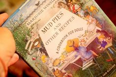 mud pie kitchen inspiration | Mud Pies and Other Recipes-A Cookbook for Dolls-so cute!
