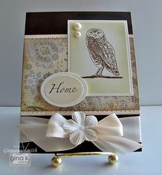 Card designed by Gina K using the Home and owl stamps from the Nesting Stamp Set.