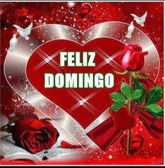 ♥♥FRASES DE MOTIVACION, SUPERACION, AMOR Y MAS♥♥: FELIZ DOMINGO