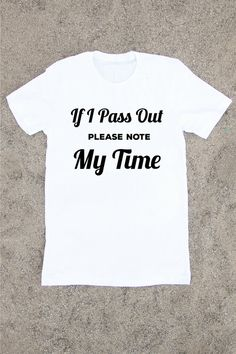 If I Pass Out Please Note My Time - Men's Workout Shirt - Gifts For Him - Workout Shirt - Gym Shirt - Crossfit - Crossfit Shirt - Men's Tee