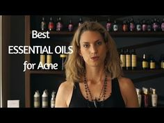 ▷ How to Use Essential Oils for Acne