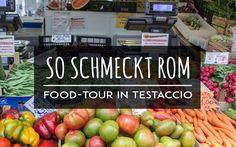 Das Essen in Rom ist köstlich! Alle Köstlichkeiten auf einen Schlag bekommst du bei einer Food-Tour in Testaccio. Dazu gibt es Restaurant Tipps für Rom.