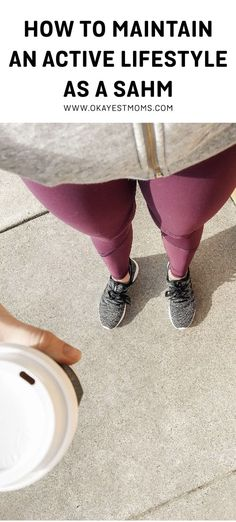 How to Maintain an Active Lifestyle as a Stay at Home Mom - Okayest Moms Stress And Depression, Daily Walk, Stay Active, Stay At Home Mom, Mom Advice, Mom Hacks, Mom Outfits, Our Body, Mom Style