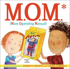 M.O.M. (Mom Operating Manual) By Doreen Cronin