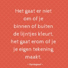 Words Quotes, Love Quotes, Inspirational Quotes, Quotes For Kids, Family Quotes, Classroom Quotes, Dutch Quotes, Kindness Quotes, School Quotes