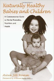 Good basic all-around resource for holistic baby & child care. Romm is pretty balanced. (aff link)