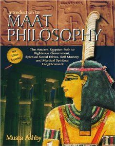 Inroduction to Maat Philosophy: Muata Ashby: 9781884564208: Amazon.com: Books