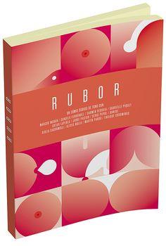 Collective comic-book Rubor, published by Ediciones la Cúpula.