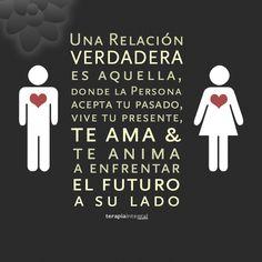 Una relación verdadera es...