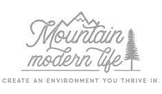 Mountain Modern Life - We help you create the environment you want to live in through Rustic Modern Design, DIY projects, & RV Renovation inspiration!