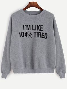 Funny Sweatshirts, Printed Sweatshirts, Hoodies, Funny Outfits, Cute Casual Outfits, Funny Clothes, Cute Shirts, Funny Shirts, Teen Shirts